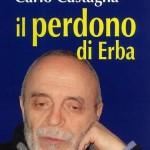 Carlo Castagna e i carcerati di Padova: ecco cosa vuol dire esserecristiani