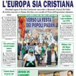 La Lega Nord: «l'Europa rimarrà cristiana»