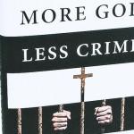 Uno studio dimostra che l'essere cristiani riduce la delinquenza