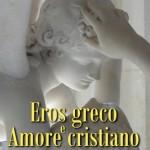 """Recensione del libro: """"Eros greco e Amore cristiano"""""""