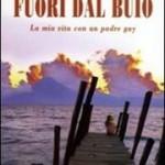 «La mia vita distrutta da un padre gay», esce in Italia il libro