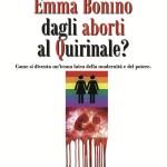 La tristezza politica di Emma Bonino