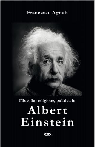 Filosofia, religione e politica in Albert Einstein