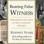 Leggende anticattoliche, in arrivo il nuovo libro del sociologo Rodney Stark