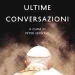 Benedetto XVI smonta il complotto: «mai subito pressioni. Francesco? Nuova freschezza»