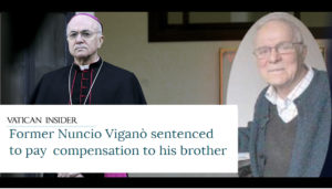 Msgr. Viganò condemned: he stole from his disabled brother while he scolded the Pope