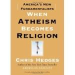 Un nuovo libro affronta il diffondersi del fondamentalismo ateo