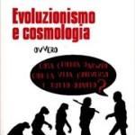 """Recensione del libro """"Evoluzionismo e cosmologia"""""""