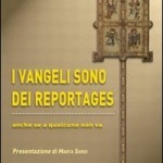 """Recensione del libro """"I Vangeli sono dei reportages"""""""