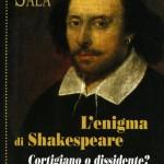 """In libreria """"L'enigma di Shakespeare"""": il celebre drammaturgo era cattolico"""