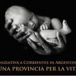 La provincia di Corrientes (Argentina) diventa ufficialmente pro-life