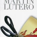 Le ombre di Lutero: antisemita, intollerante e contraddittorio