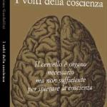 La coscienza non è il prodotto del cervello