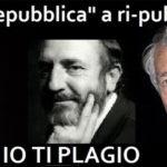 """Gli intellettuali di """"Repubblica"""" amanti del plagio…"""