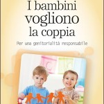 Lo psicologo Guido Crocetti: «i bambini esigono padre e madre»