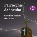 """""""Parrocchie da incubo"""",  il manuale da regalare al tuo parroco"""