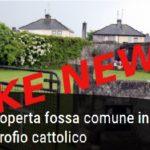 La fossa comune nell'orfanotrofio cattolico? Occhio alla bufala…