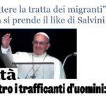 Il Papa contro la tratta dei migranti: oscurato il suo discorso (ma lo aveva già detto!)