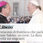 Migranti, il vescovo di Ventimiglia parla come Salvini? No, «ripeto le parole del Papa»