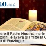 """Il Papa riscrive il Padre nostro? No, la modifica sulla """"tentazione"""" risale al 2008"""