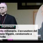 Condannato mons. Viganò: rubava al fratello disabile mentre faceva la morale al Papa