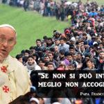 """Papa Bergoglio, migranti ed immigrazione: i discorsi """"censurati"""""""