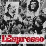 Il Sessantotto ha distrutto la società: se a dirlo è l'Espresso
